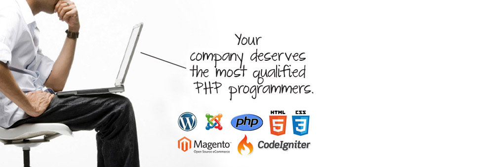 your company deserves the most qualified php programmers